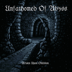 Photo of CD Review: 'Arisen Upon Oblivion' by Unfathomed Abyss
