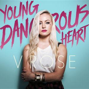 v-rose-young-dangerous-heart