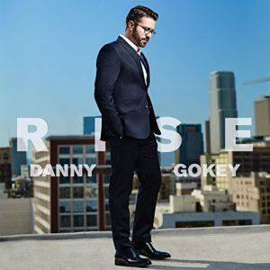 """DANNY GOKEY'S """"RISE"""" DEBUTS AT #1"""