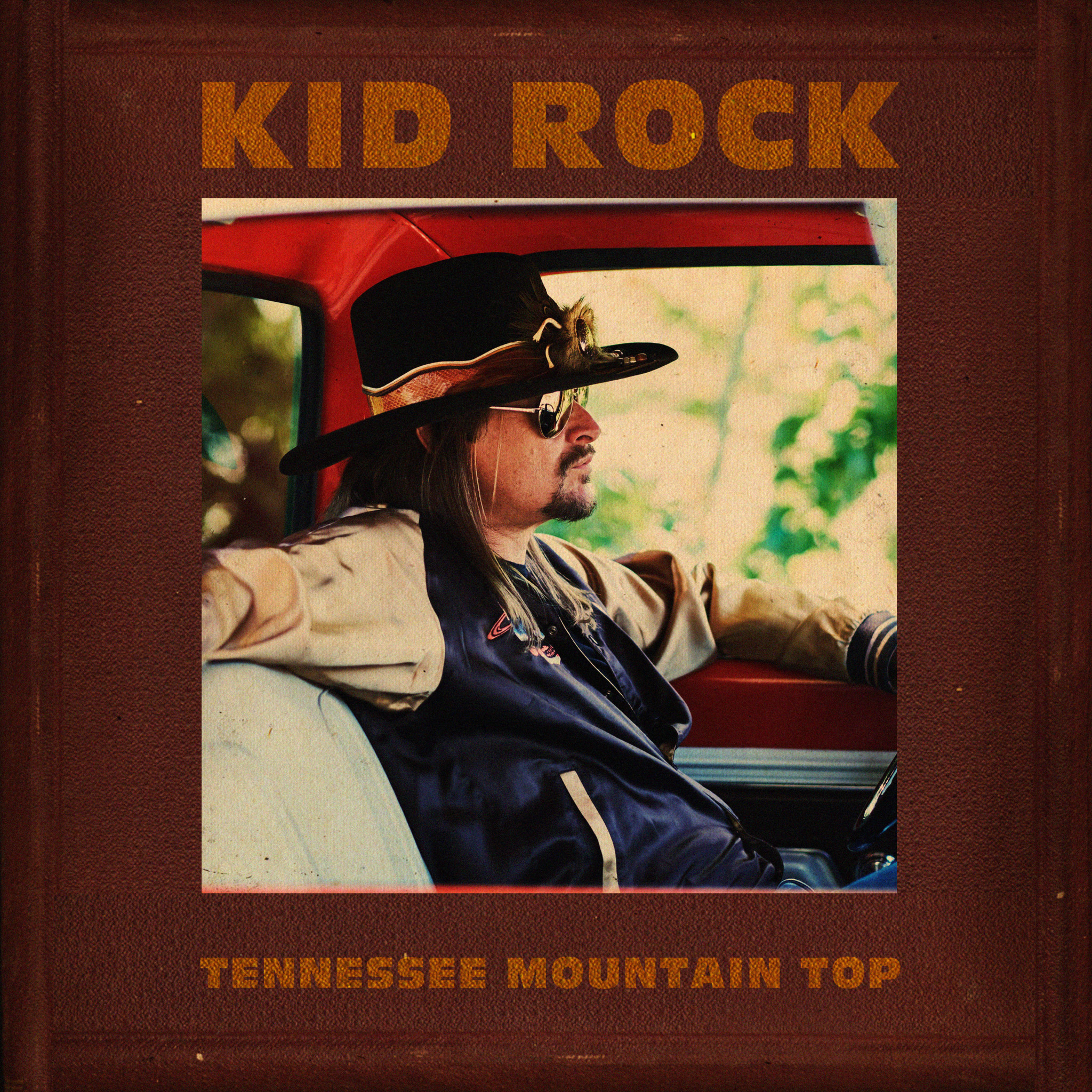 "Photo of KID ROCK RELEASES NEW SONG ""TENNESSEE MOUNTAIN TOP"""