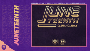 Orlando City SC to Observe Juneteenth as Recognized Club Holiday